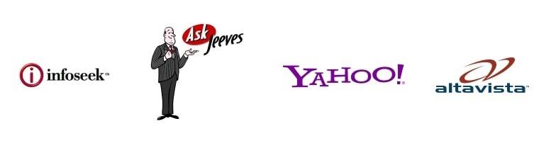 Infoseek, AskJeeve, Yahoo, Alta Vista