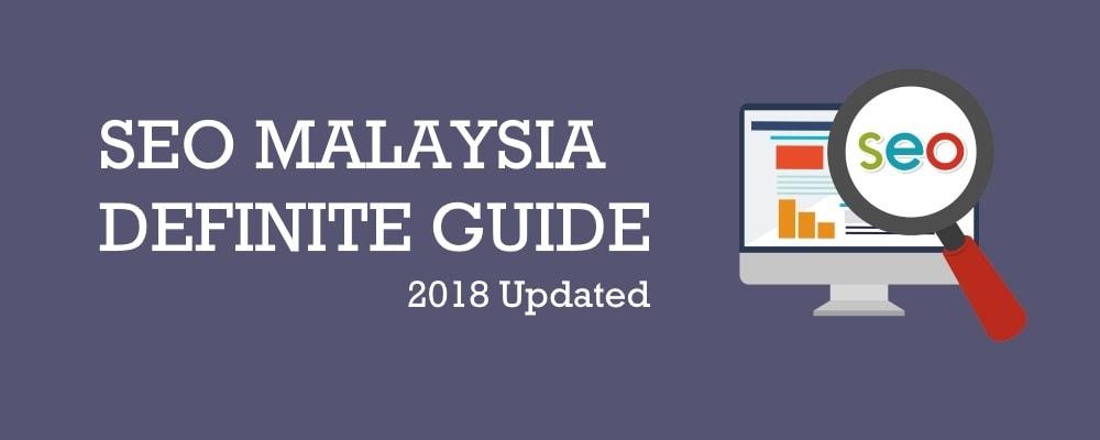 SEO Malaysia Definite Guide